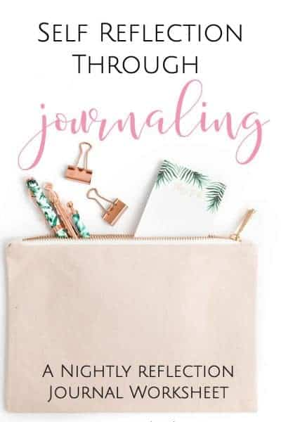 Self Reflection Through Journaling:  Daily Reflection Worksheet Included