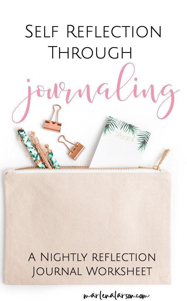 Self Reflection Through Journaling: Nightly Journaling Worksheet Included