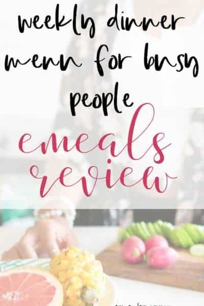 Weekly Dinner Menu For Busy People:  An Emeals Review
