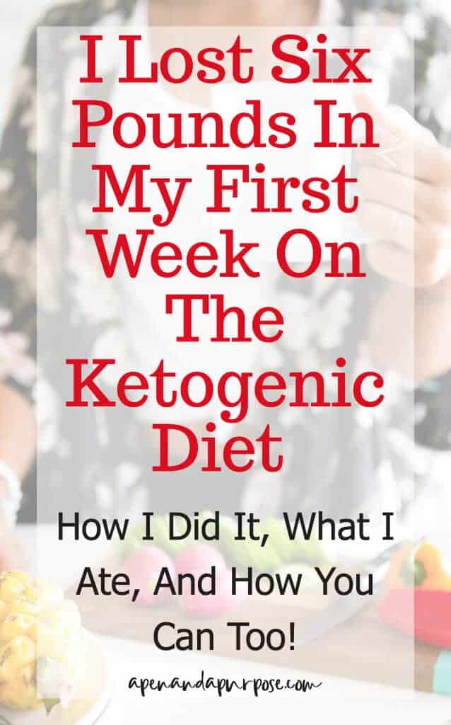 Ketogenic Diet Week One How I Lost Six Pounds And You Can Too