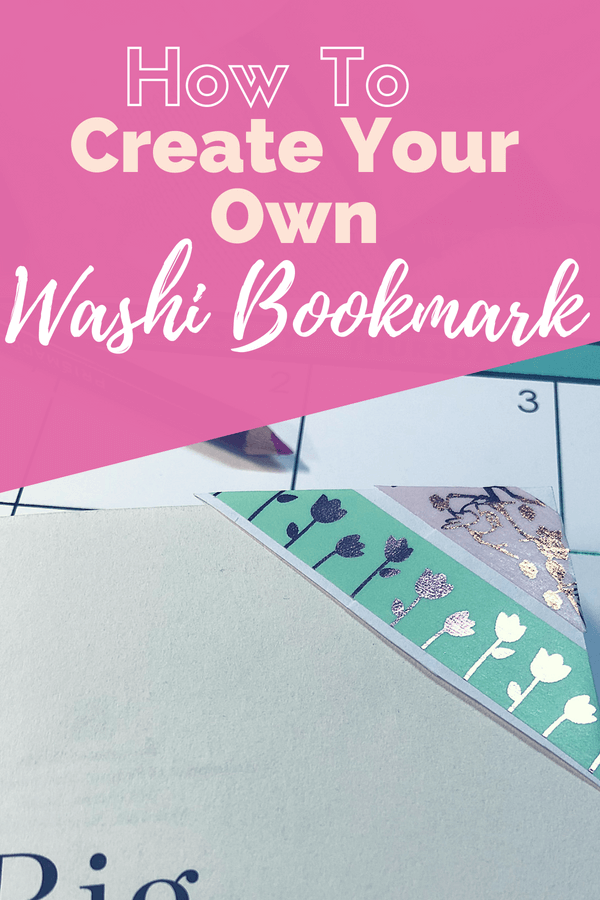 How to create your own washi bookmark.