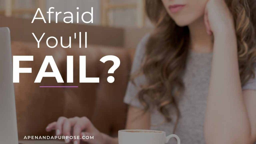 Afraid of Failure? You'll Have To Do It Anyway If You Want To Make Progress (Here's How)