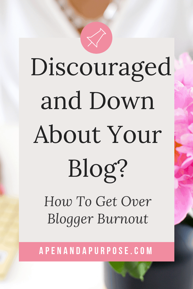 Feeling discouraged and down about your blog? Tips on dealing with blogger burnout.