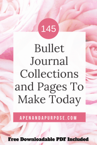 145 Bullet Journal Collections and Page Ideas to Make Today