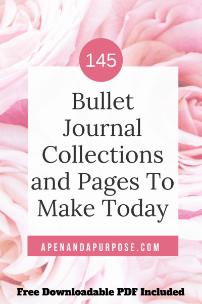 145+ Fun Bullet Journal Collections You'll Be Excited To Try