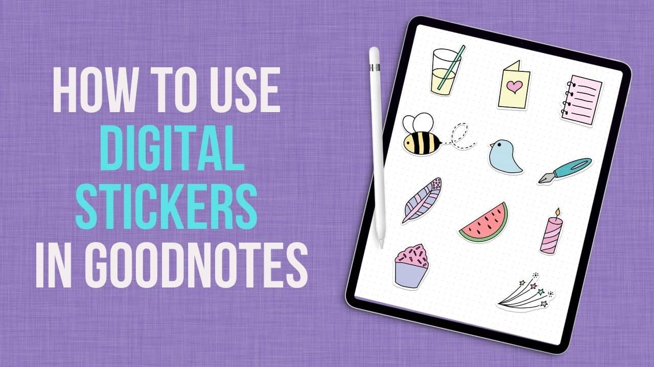 Learn how to use digital stickers in the Goodnotes app on your iPad!