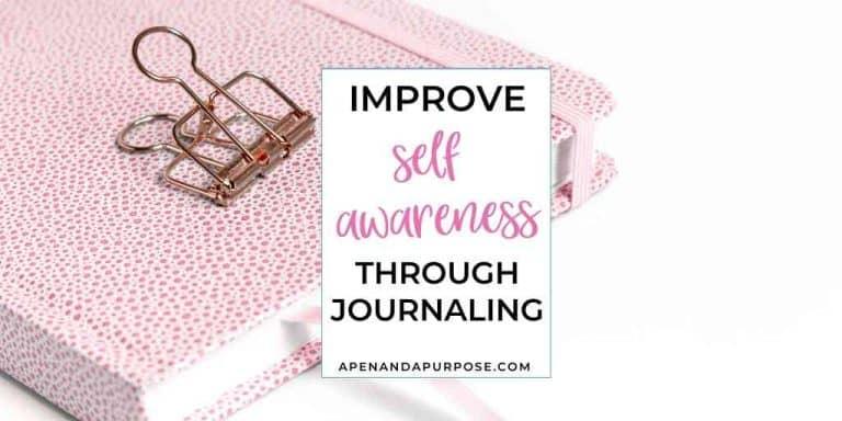Improve self awareness through journaling