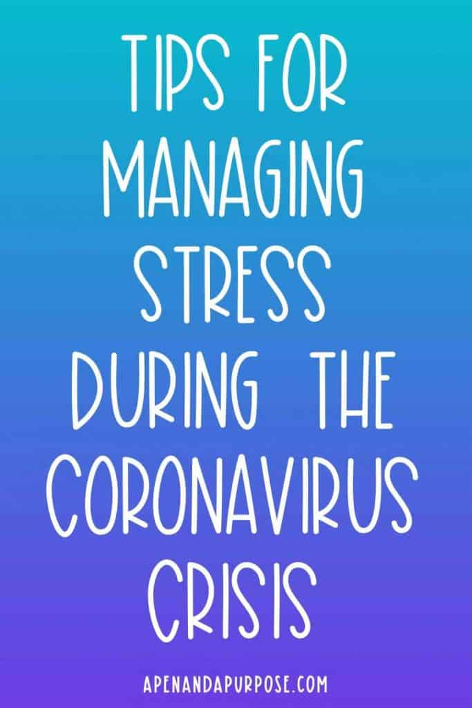 Tips for Managing Stress During the Coronavirus Crisis