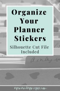 Organize Your Planner Stickers. Silhouette cut file included