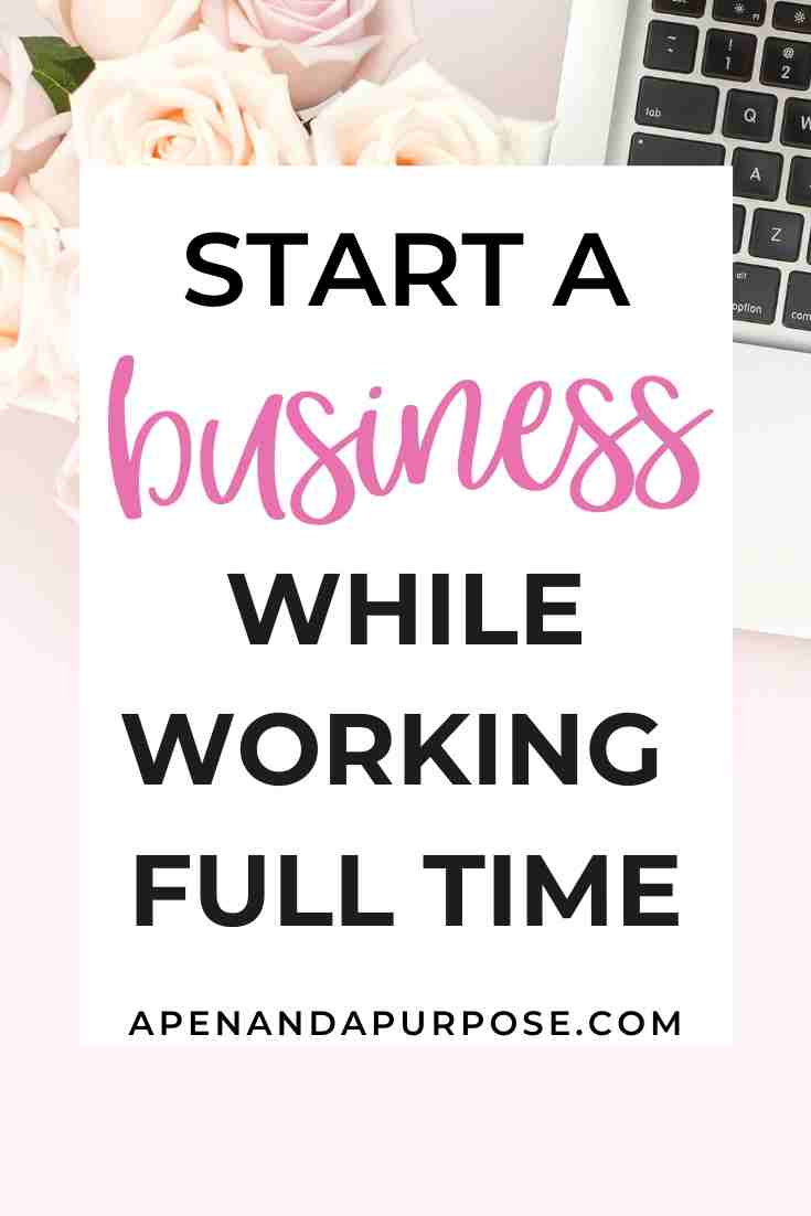 Start a business working full time