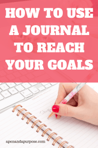 How to keep a journal to reach your goals. Woman writes in her journal