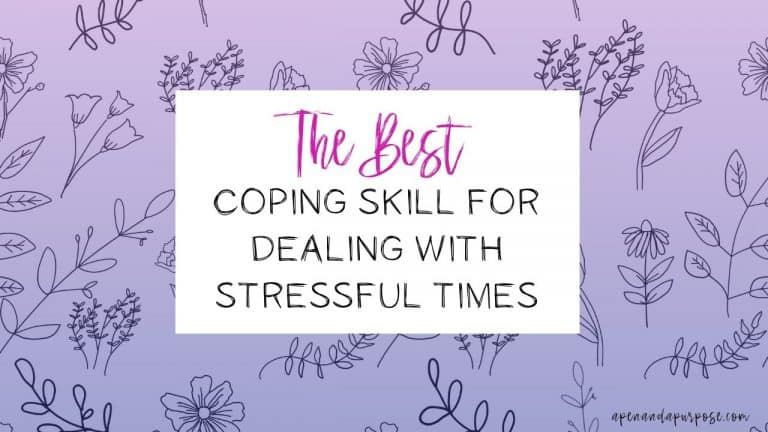 The best coping skill for dealing with stressful times