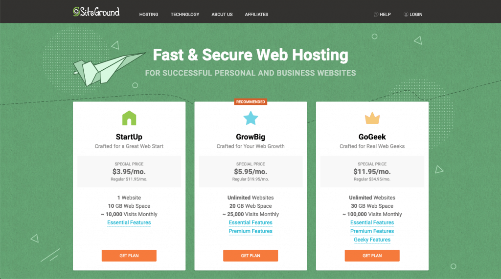 Choose your hosting plan on Siteground for a great price and outstanding customer service.