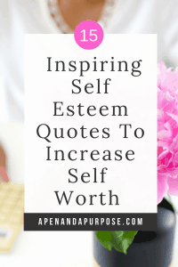 Inspiring self esteem quotes to increase self worth. Quote on self esteem, self worth, and self confidence.